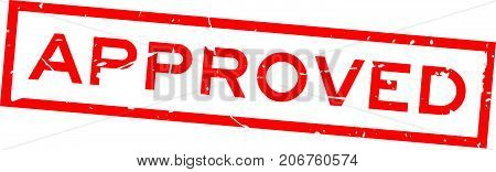 Grunge red approved wording square rubber seal stamp on white background