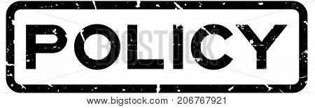 Grunge black policy wording square rubber seal stamp on white background