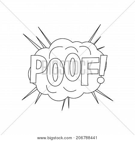 Comic speech bubble with expression text POOF. Comic speech bubble outline vector illustration for games cartoon animation and web