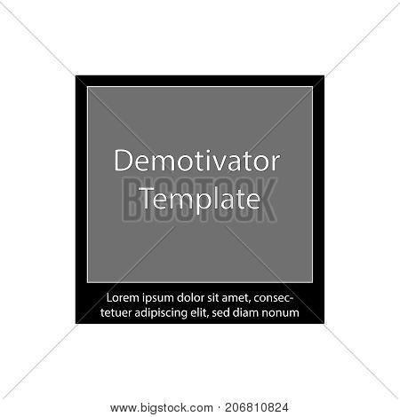 Demotivator vector  template black  background banner mockup