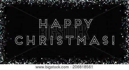 Happy Christmas Greeting Card. Amazing Falling Snow Background. Amazing Falling Snow On Black Backgr