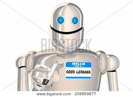 Hello Im a Good Learner Name Tag Sticker Robot 3d Illustration