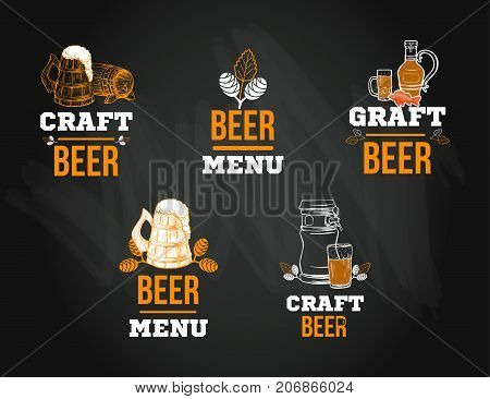 Beer menu logo or emblem templates set in sketch hand drawn style on chalkboard with hop on chalkboard, vector illustration with craft drinks icon