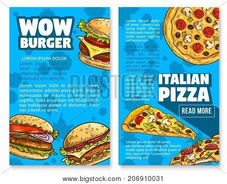 Fast food restaurant poster set for burgers and pizza snacks. Vector sketch design of cheeseburger or hamburger sandwich and pizza slice with pepperoni and mushrooms for fastfood bistro menu