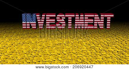 Investment text with American flag with coins 3d illustration
