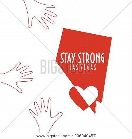 Stay Strong Las Vegas Vector Illustration. Great as donate, relief or help icon. Heart, Nevada map silhouette and text: Stay strong Las Vegas. Support for relief and charity work after mass shooting.