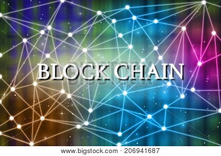 Block chain Text on Technology connection background Distributed ledger technology block chain network conncept, 3D illustration