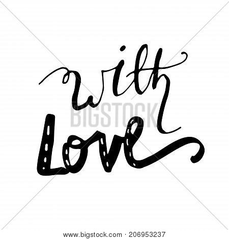 With love hand lettering with bouncing letters signature black vector illustration.