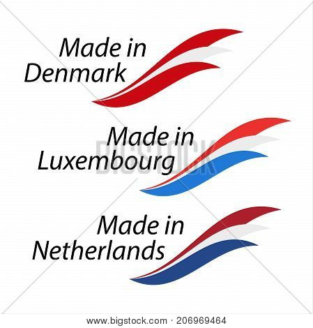 Simple logos Made in Denmark Made in Luxembourg and Made in Netherlands vector logos with Danish Luxembourgish and Dutch flags