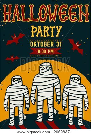 Invitation to Halloween night party. Vintage poster with mummy. Vector template. Halloween party invitation card. Halloween flyer with text Halloween party on a grunge texture. Vector illustration