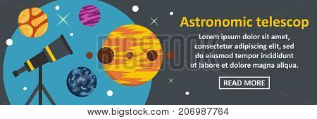 Astronomic telescop banner horizontal concept. Flat illustration of astronomic telescop banner horizontal vector concept for web design