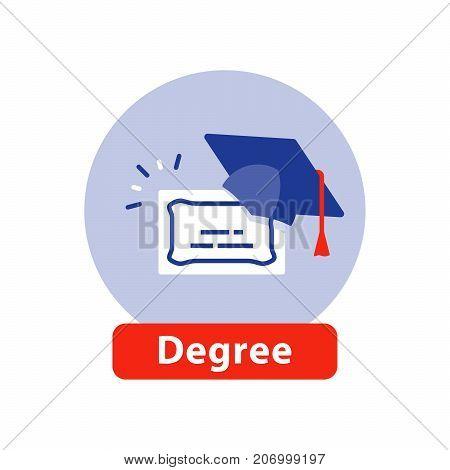 University degree, degree certificate, graduation hat, education concept, business school, training program, vector icon, flat illustration