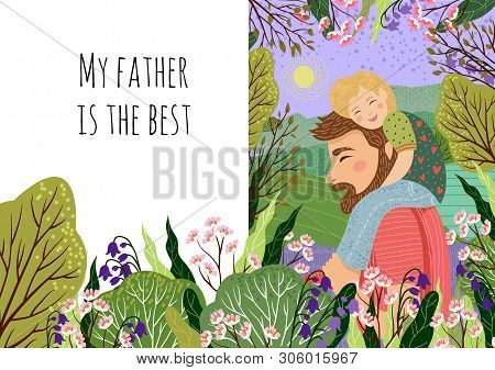 Happy Fathers Day Concept, My Dad S The Best. Cute Vector Family Illustration For A Festive Poster,
