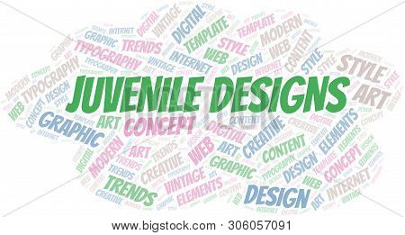 Juvenile Designs Word Cloud. Wordcloud Made With Text Only.