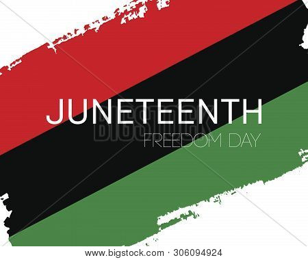 Hand Draw Juneteenth Freedom Day Flag In Vector Format. Flag With Words Emantipation Day For Poster.
