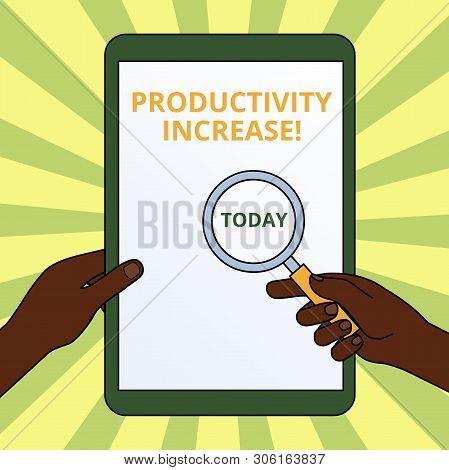 Handwriting text writing Productivity Increase. Concept meaning get more things done Output per unit of Product Input Hands Holding Magnifying Glass Against Switched Off Touch Screen Tablet. poster