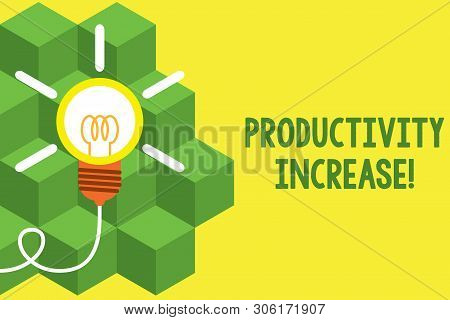 Handwriting text writing Productivity Increase. Concept meaning get more things done Output per unit of Product Input Big idea light bulb. Successful turning idea invention innovation. Startup. poster