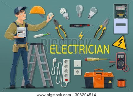 Electrician With Electrical Tools And Equipment, Power Industry Profession Vector Design. Electric E