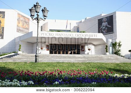 Novi Sad, Serbia, May 13, 2019 - Serbian National Theatre Building Entrance In Novi Sad During Sunny