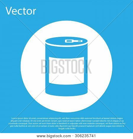Blue Canned Food Icon Isolated On Blue Background. Food For Animals. Pet Food Can. White Circle Butt