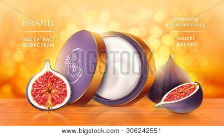 Tropical Figs Cosmetics Realistic Vector Background. Open Jar With Cosmetic Skin Care Product, Whole