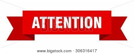 Attention Ribbon Sticker. Attention Sign. Attention Banner