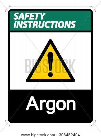 Safety Instructions Argon Symbol Sign Isolate On White Background,vector Illustration