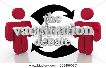 The Vaccination Debate Public Health Vaccinate Safety 3d Illustration