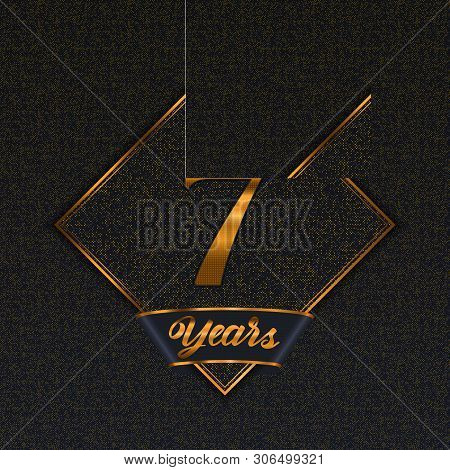 Golden Number  Seven Years (7 Years) Celebration Design. Anniversary Golden Number With Luxury Backg