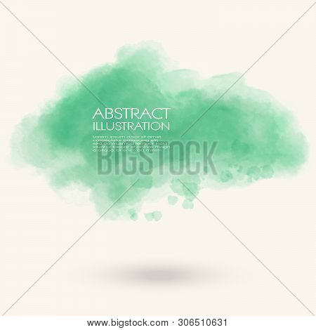 Green Water Color Splash. Soft Abstract Background. Watercolor Vector Illustration.