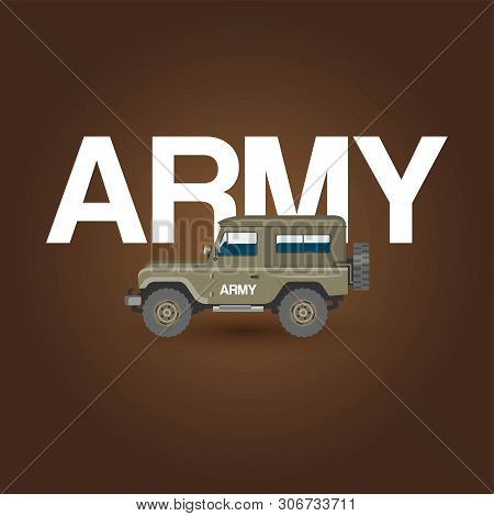 Military Army Car Vector Banner With Ground Forces Battle Offroad Machine. Regular Army Car Vector I