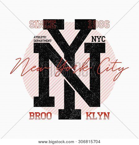 Ny City Typography For Slogan T-shirt. New York T Shirt Design, Brooklyn Athletic Print. Vector Illu