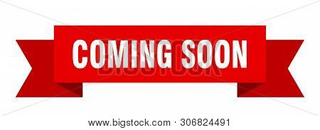 Coming Soon Ribbon Sticker. Coming Soon Sign. Coming Soon Banner