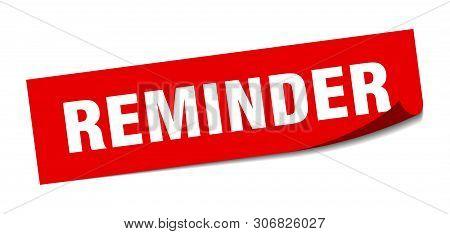 Reminder Square Sticker. Reminder Sign. Reminder Banner