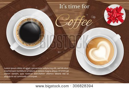 Coffee For Two - Vector Realilstic Coffee Cup Top View And Present, Coffee Break Background. Illustr