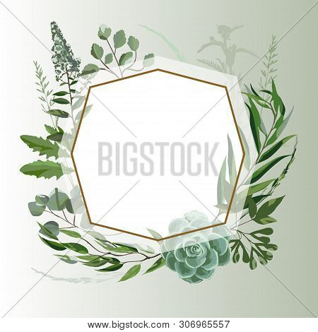 Wedding Invitation Frame  With Leaves, Succulents, Twigs And Plants. Herbal Garland With Greenery An