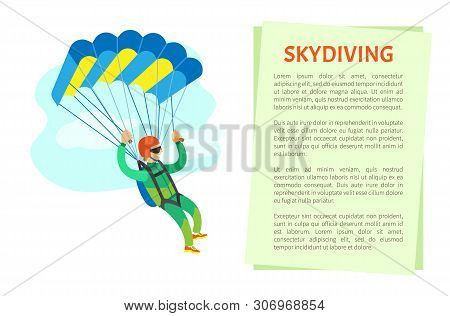 Skydiving Poster, Man In Jumpsuit And Helmet Holding Parachute, Cloudy Sky. Freedom Jumping Or Dange