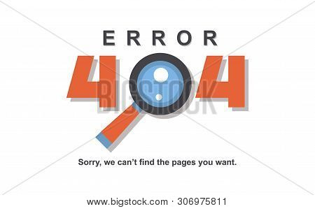 Error 404 Page Vector Internet Problem Or Web Warning Message Webpage Not Found Erroneously Illustra