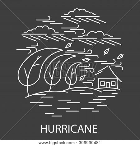 Natural Disaster Hurricane Line Style Banner. Circle Compositions Of Hurricane Disaster On Black. Ve