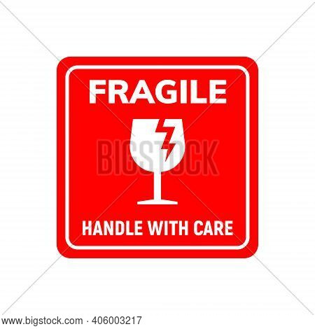 Fragile Sticker Care Handle Vector Label. Glass Fragile Alert Icon