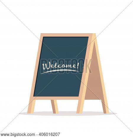 Street Chalk Board With Text Welcome, Isolated On White. Chalk Board For Advertising A Cafe Or Store