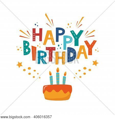 Happy Birthday Typographic Vector Design For Greeting Cards, Birthday Card, Invitation Card. Isolate