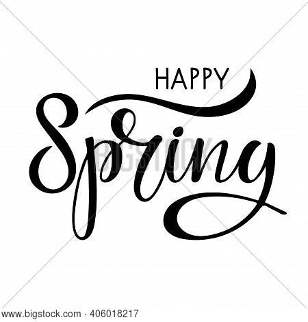 Black And White Sticker With Happy Spring Lettering. Happy Spring. Hand Drawn Lettering And Decor El