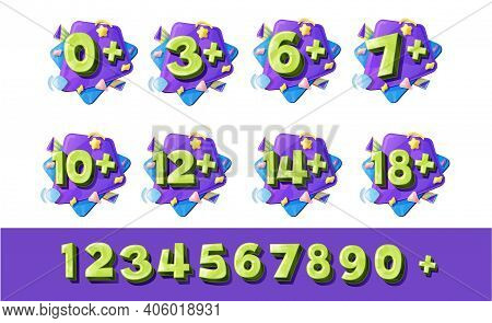 Age Restriction Numbers, Vector Signs From Zero To Nine. Cartoon Digits Three, Six, Seven Or Ten, Tw