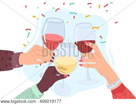 Clink Glasses Hands. Friends Clink White, Red And Rose Wine Drinks, Alcohol Drinks In Wineglasses, H