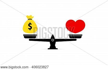Balance Between Heart And Money. Love Is More Valuable Than Money. Vector Eps 10. Isolated On White