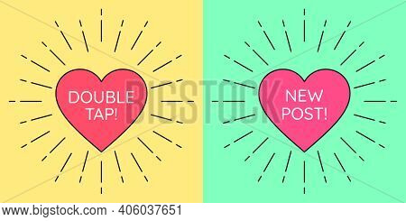 Double Tap And New Post, Banners. Social Media Templates With Heart Frame Inside Sunburst And Text N