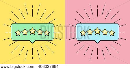 Five Stars Banner. Bubble Message With 5 Stars Reputation, Quality Service Review, Satisfaction Rati