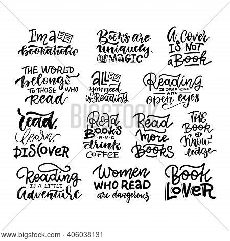 Love Reading Book Lettering Phrases Set. Collection Of Hand Drawn Quotes About Reading For Teenagers