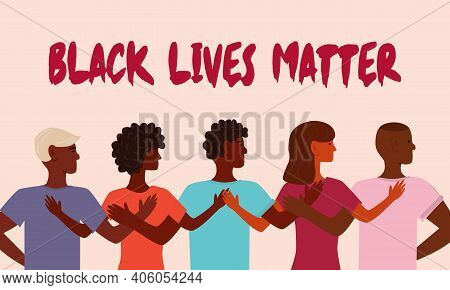 Black Lives Matter. Young African American Stand Together. The Social Problems Of Racism. Right Of B